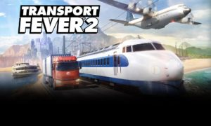 Transport Fever PC Version Game Free Download