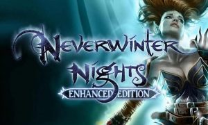 Neverwinter Nights Enhanced Edition Android APK & iOS Latest Version Free Download