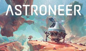 Astroneer PC Latest Version Game Free Download