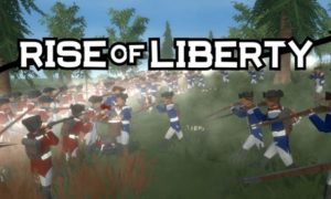 Rise Of Liberty Latest Version Free Download