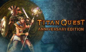 Titan Quest Anniversary Edition Atlantis Free Download