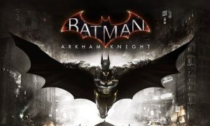 The Batman Arkham Knight PC Game Free Download