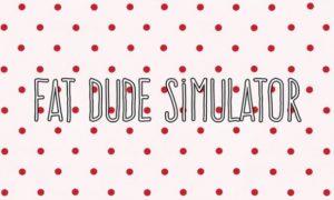 Fat Dude Simulator iOS/APK Version Full Game Free Download