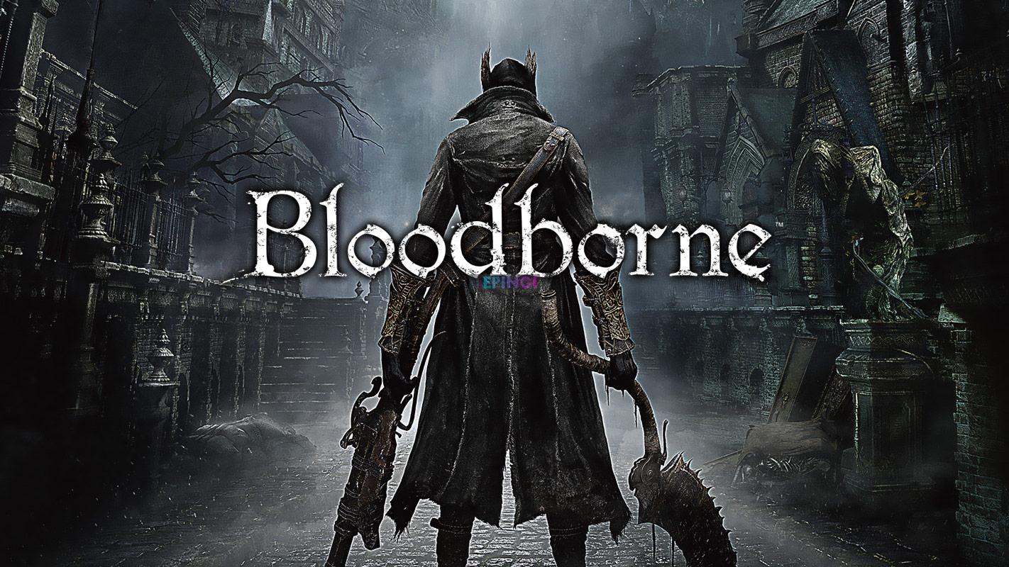 Bloodborne Apk Full Mobile Version Free Download