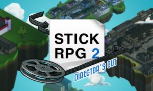 Stick Rpg 2: Director's Cut iOS/APK Full Version Free Download