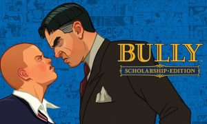Bully Scholarship Edition iOS/APK Full Version Free Download