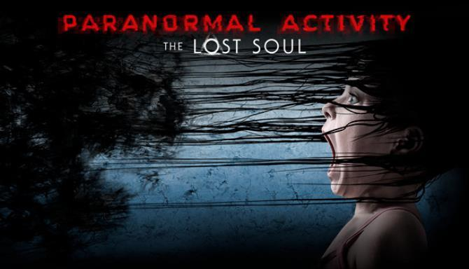 Paranormal Activity: The Lost Soul PC Version Full Game Free Download