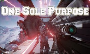 One Sole Purpose PC Version Game Free Download