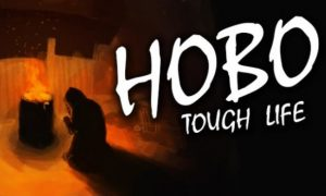 Hobo: Tough Life PC Full Version Free Download
