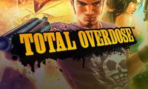 Total Overdose Game Full Version Free Download