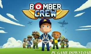 Bomber Crew PC Version Game Free Download