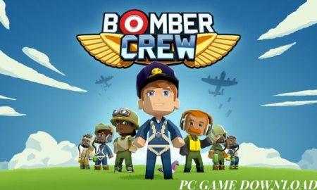 Bomber Crew PC Version Game Free Download