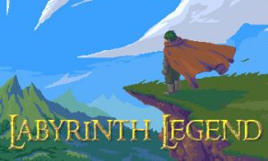 Labyrinth Legend iOS/APK Version Full Game Free Download