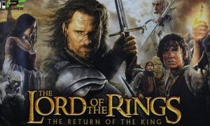 THE LORD OF THE RINGS THE RETURN OF THE KING PC Version Game Free Download