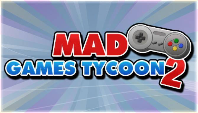 Mad Games Tycoon 2 Free Full Version PC Game Download