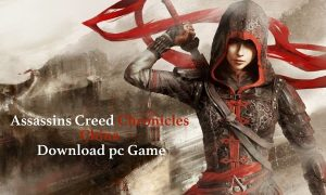 Assassins Creed Chronicles China PC Version Game Free Download