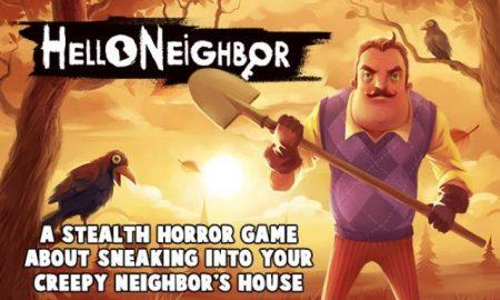 Hello Neighbor iOS/APK Version Full Free Download