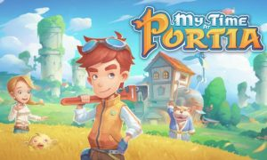 My Time At Portia iOS Latest Version Free Download