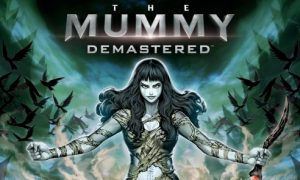 THE MUMMY DEMASTERED Android/iOS Mobile Version Full Game Free Download