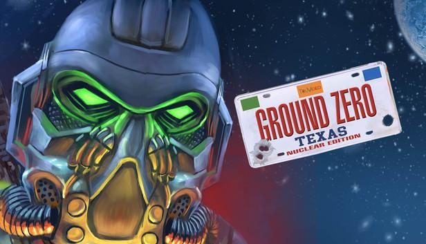 Ground Zero Texas Nuclear Edition Android/iOS Mobile Version Full Free Download