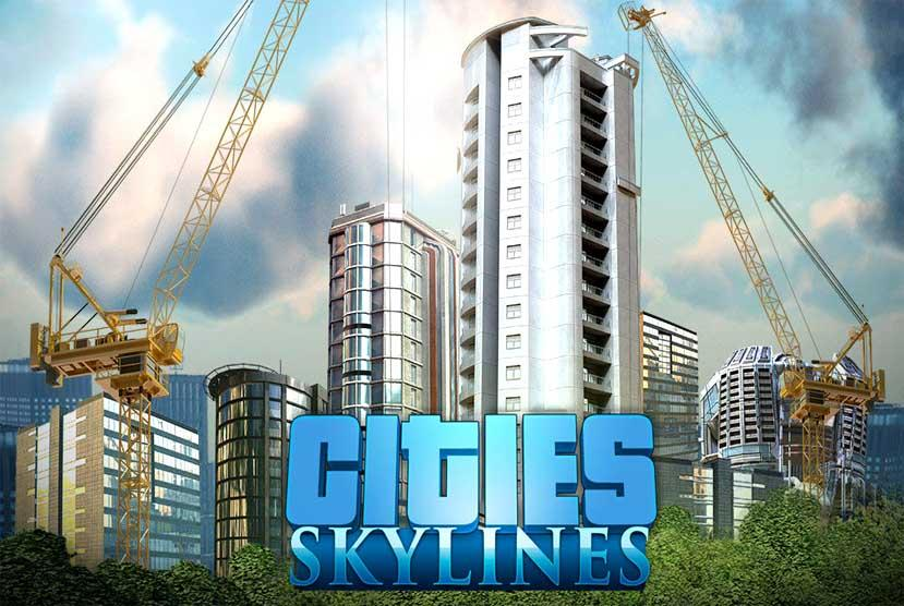 Cities Skylines Deluxe Edition PC Version Download