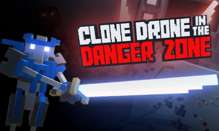 Clone Drone in the Danger Zone PC Version Full Free Download
