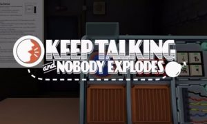 Keep Talking And Nobody Explodes iOS Latest Version Free Download
