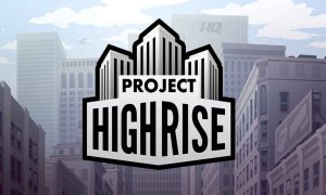 Project Highrise PC Version Download