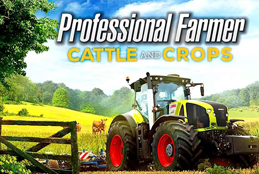 Professional Farmer: Cattle and Crops free Download PC Game (Full Version)