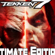 TEKKEN 7 Ultimate Edition PC Version Free Download