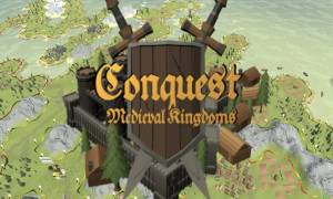 Conquest Medieval Kingdoms APK Full Version Free Download (May 2021)