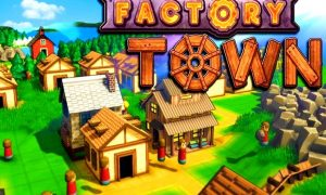 Factory Town PC Version Full Free Download