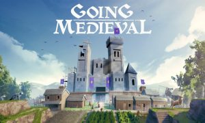 Going Medieval Download for Android & IOS