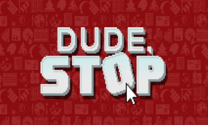 Dude Stop APK Download Latest Version For Android