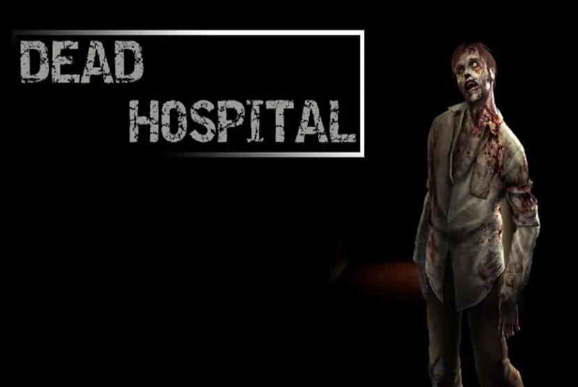 Dead Hospital APK Mobile Full Version Free Download